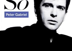 "For the Record: Peter Gabriel – ""So"""